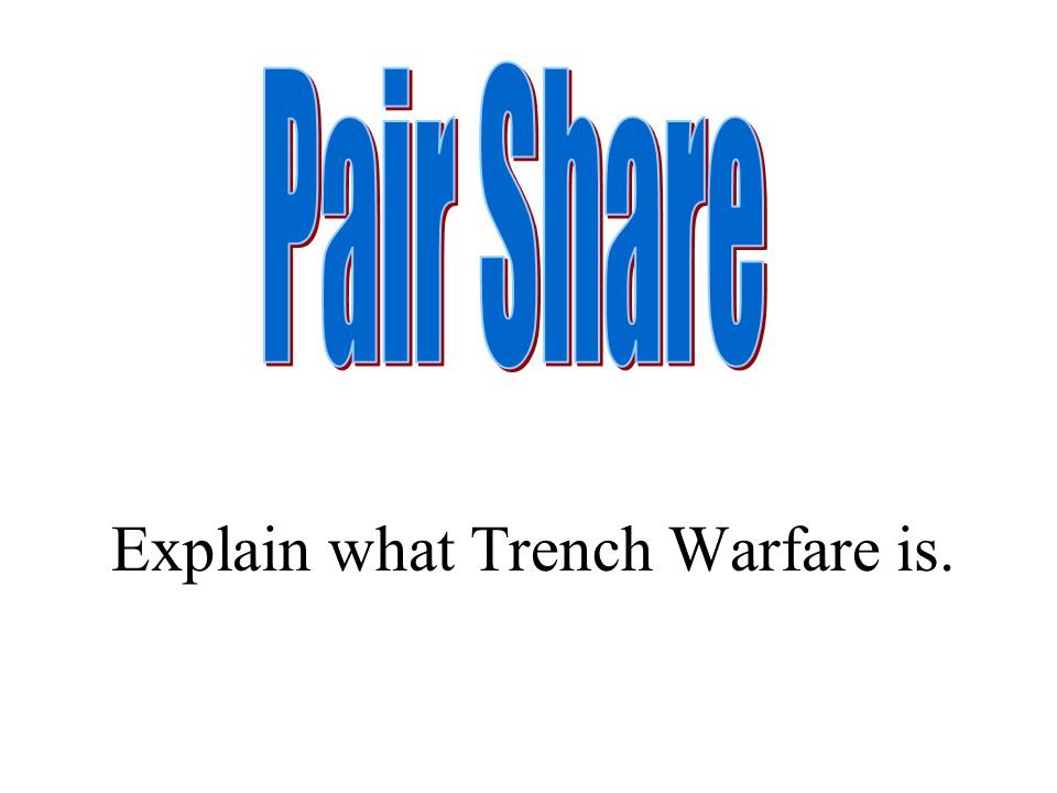 Explain what Trench Warfare is.