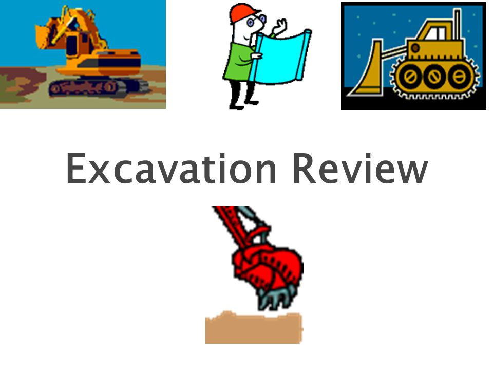 Excavation Review 1