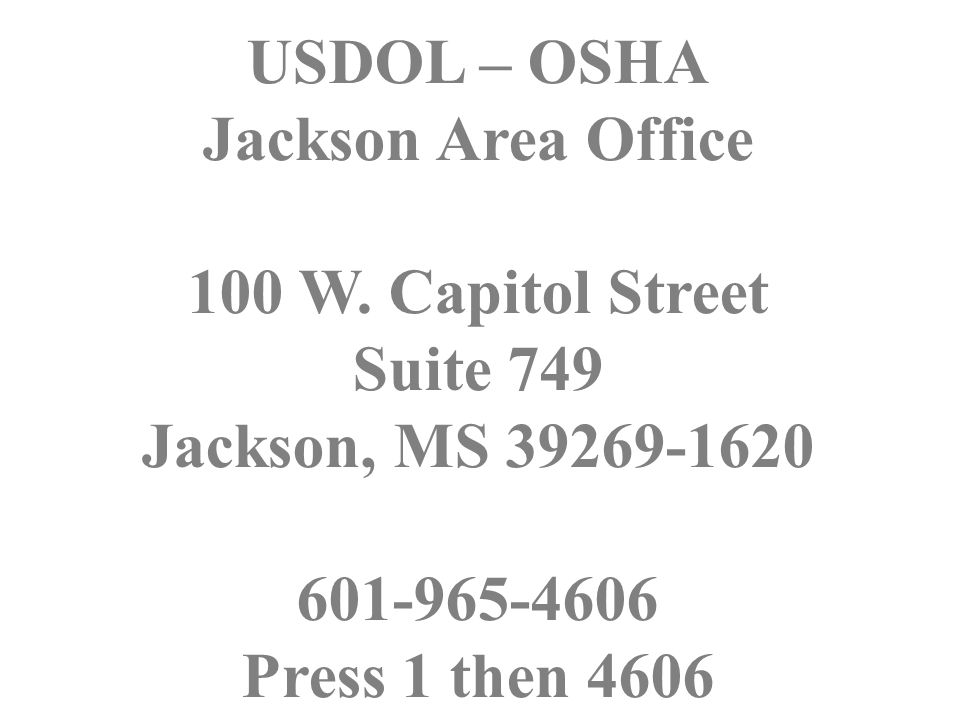 USDOL – OSHA Jackson Area Office 100 W.