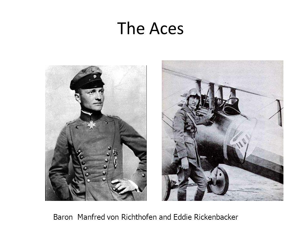 The Aces Baron Manfred von Richthofen and Eddie Rickenbacker