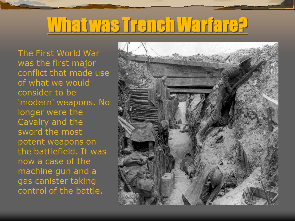 What was Trench Warfare.