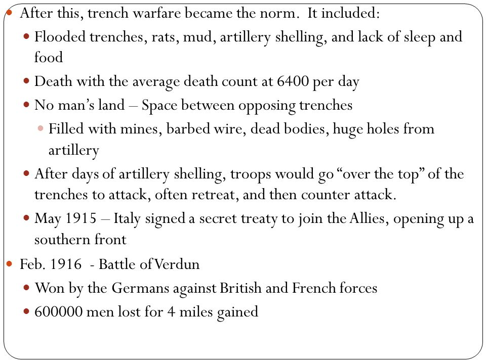 July 1916 - Battle of the Somme Eventually won by the British 500000 Germans, 600000 Allies men lost for 5 miles gained