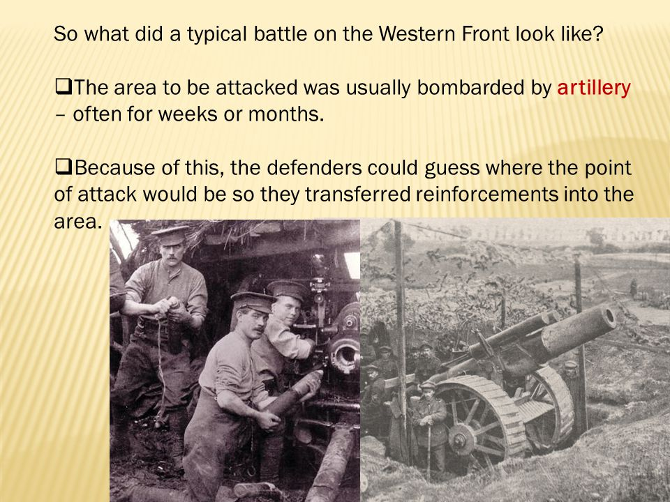So what did a typical battle on the Western Front look like.