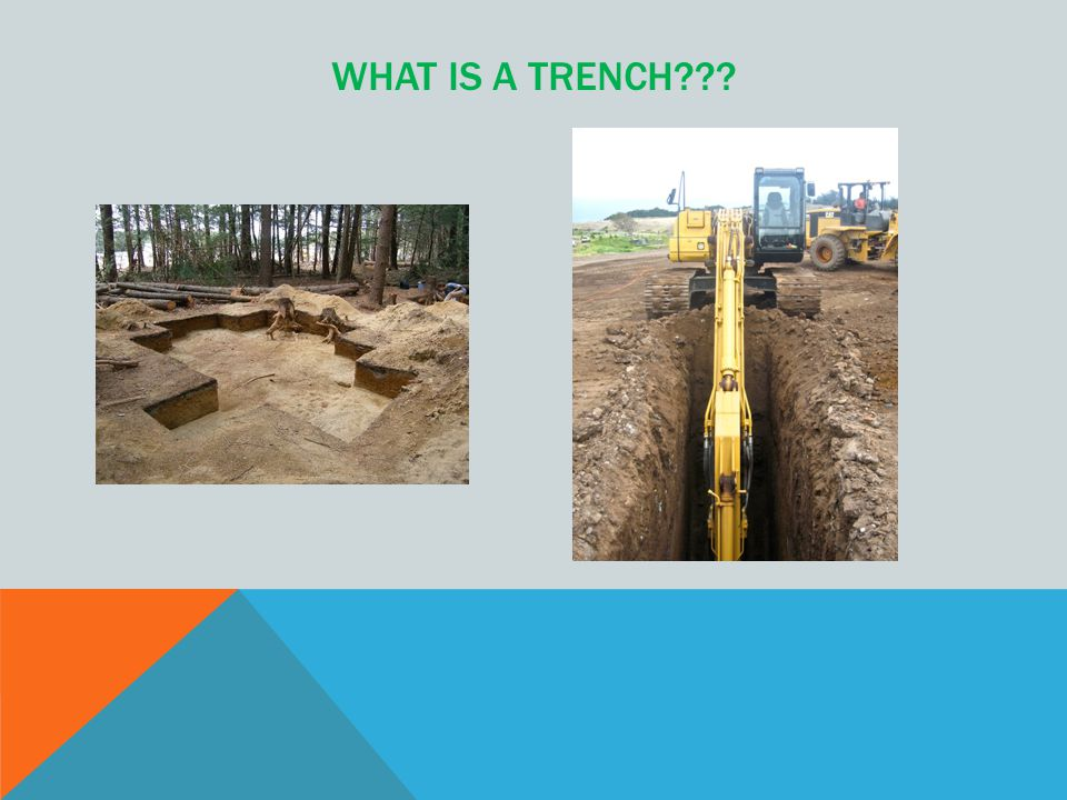 WHAT IS A TRENCH???