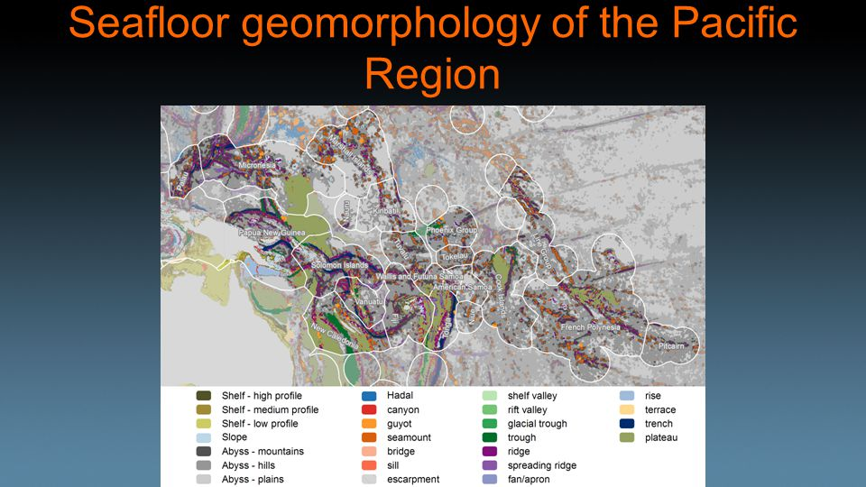 Seafloor geomorphology of the Pacific Region