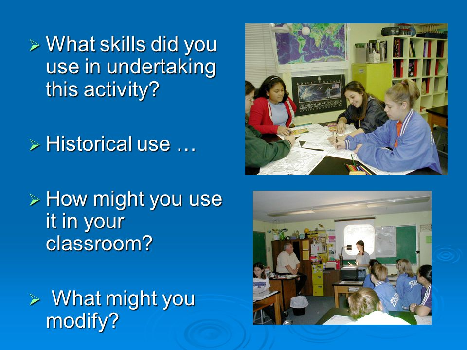  What skills did you use in undertaking this activity.