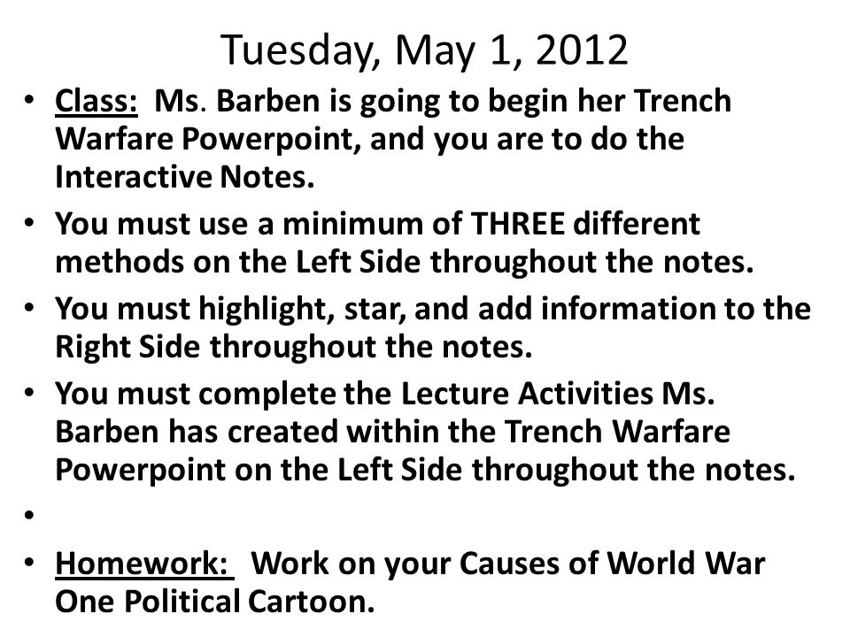 Tuesday, May 1, 2012 Class: Ms.