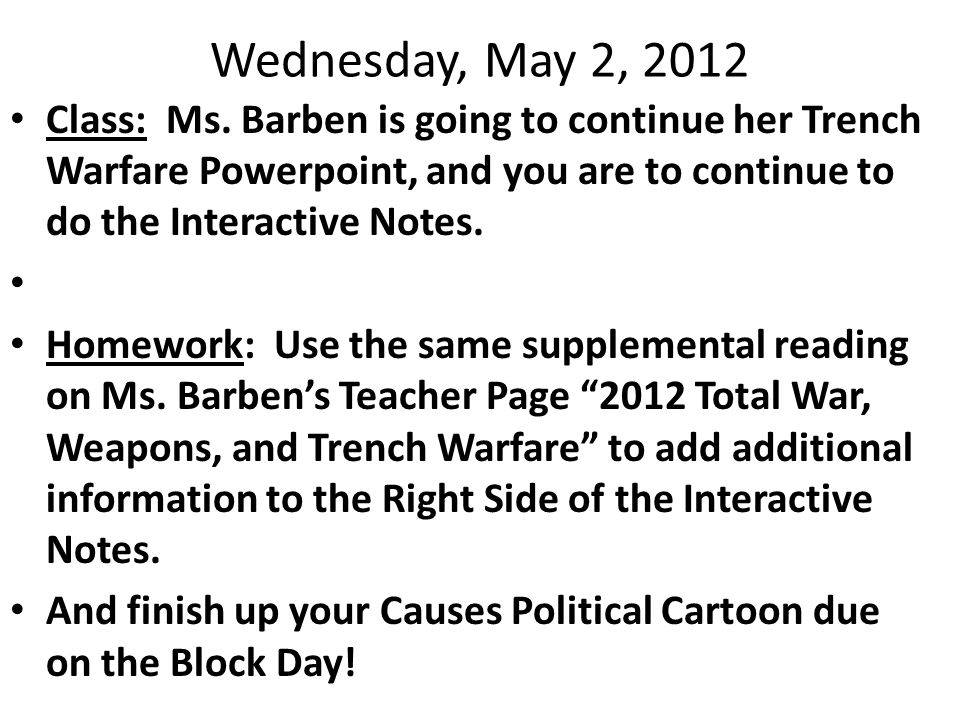 Wednesday, May 2, 2012 Class: Ms.