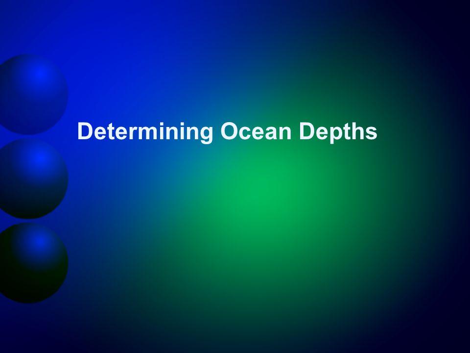 Determining Ocean Depths
