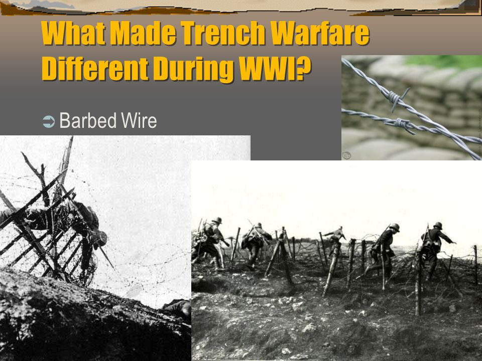 What Made Trench Warfare Different During WWI?  Barbed Wire