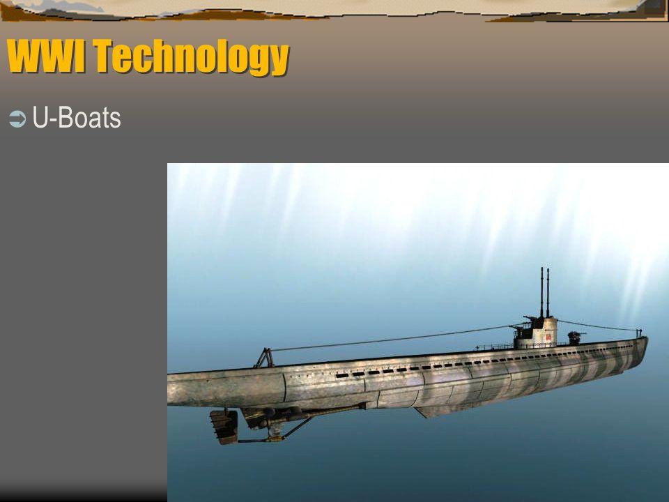 WWI Technology  U-Boats