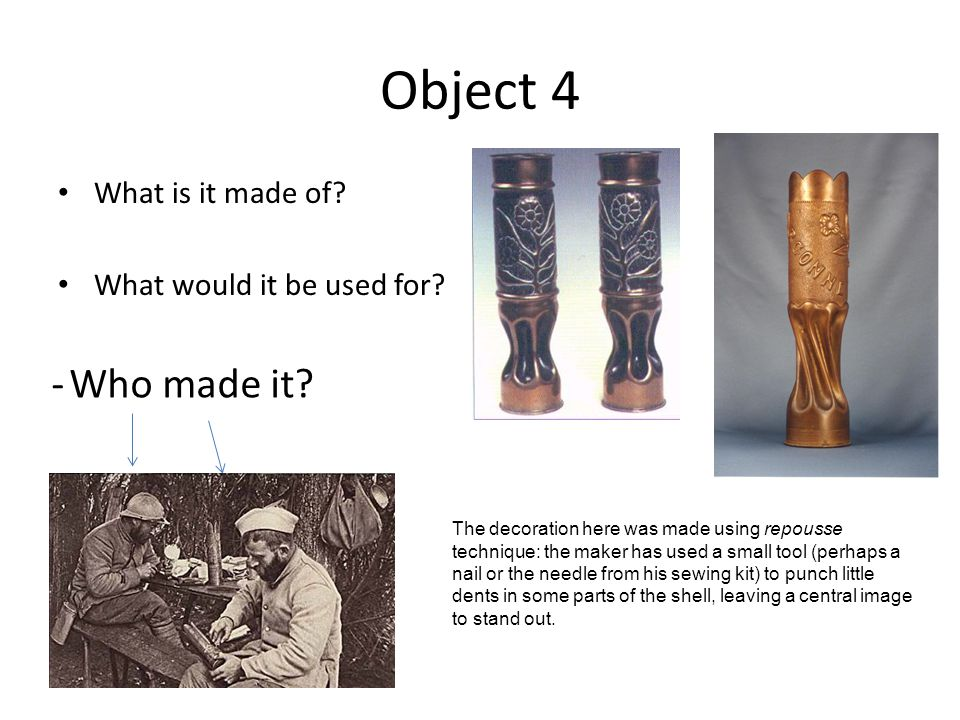 Object 4 What is it made of. What would it be used for.