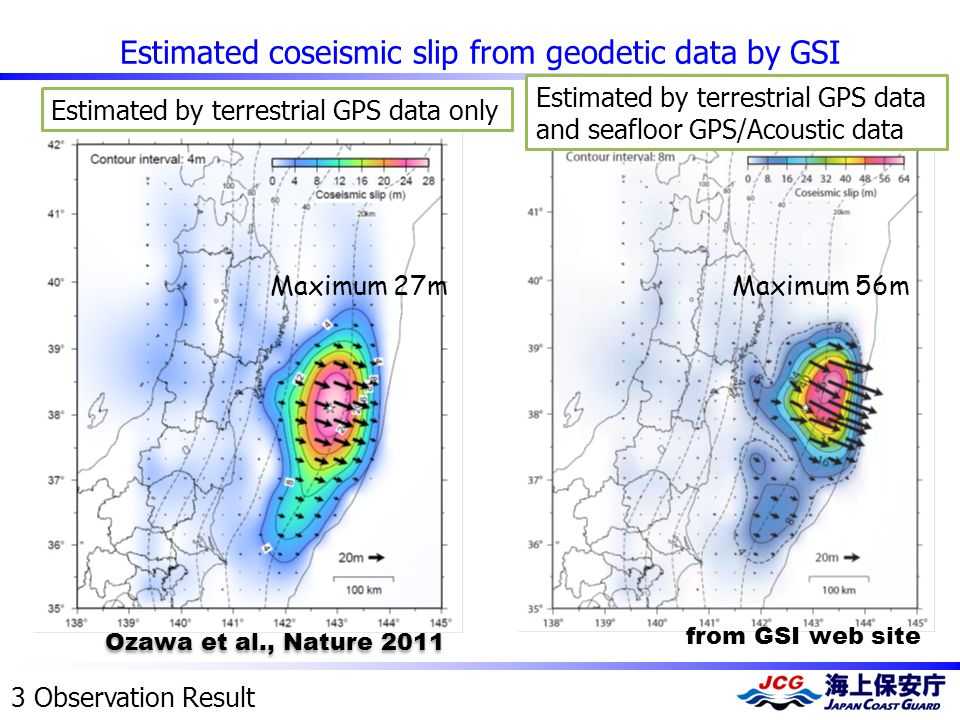 Estimated coseismic slip from geodetic data by GSI Estimated by terrestrial GPS data only Estimated by terrestrial GPS data and seafloor GPS/Acoustic
