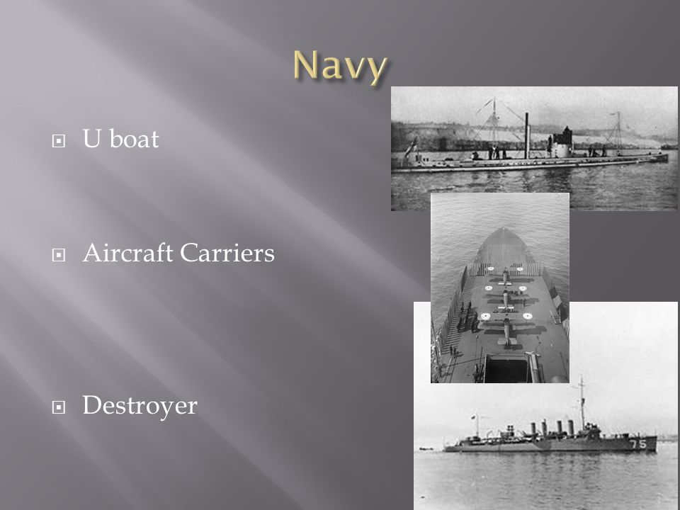  U boat  Aircraft Carriers  Destroyer