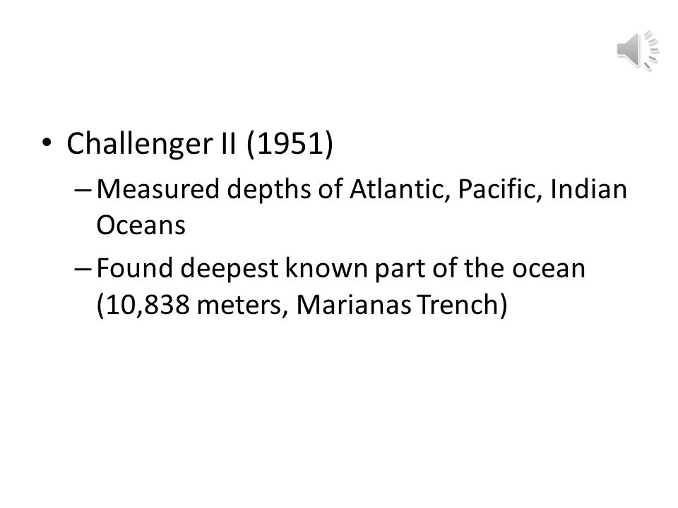 Twentieth Century German meteor expedition (1925) – Established patterns of ocean water circulation – Mapped the Atlantic sea floor Atlantis (1931) –