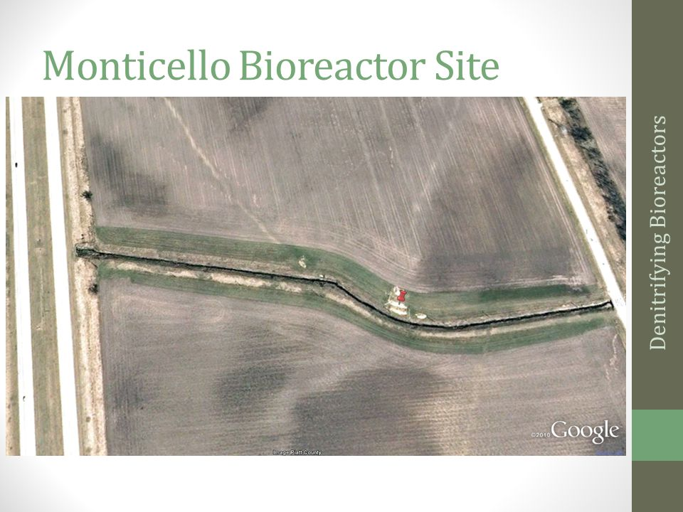 Monticello Bioreactor Site Denitrifying Bioreactors