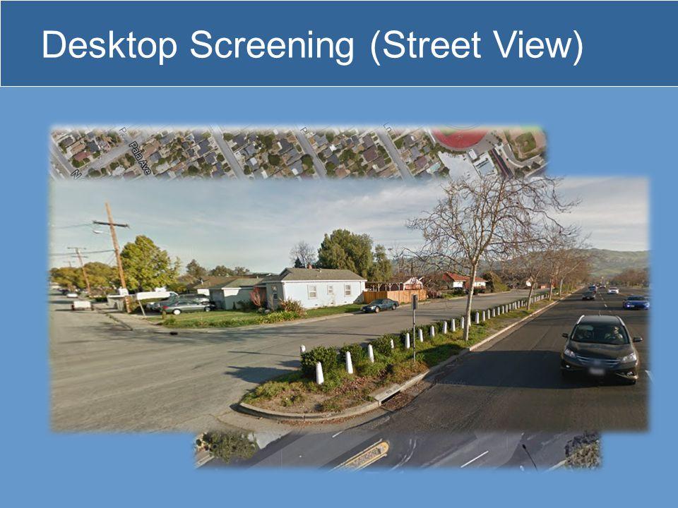 Desktop Screening (Street View)