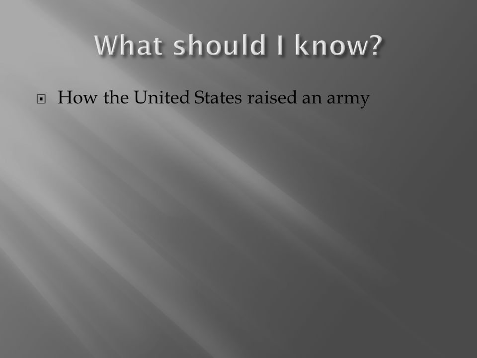  How the United States raised an army