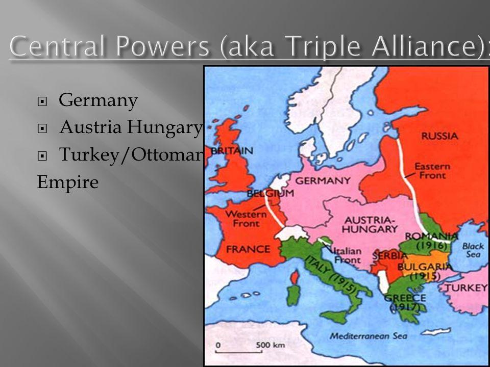  Germany  Austria Hungary  Turkey/Ottoman Empire