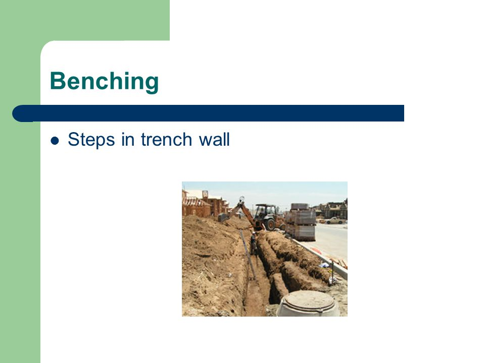 Benching Steps in trench wall