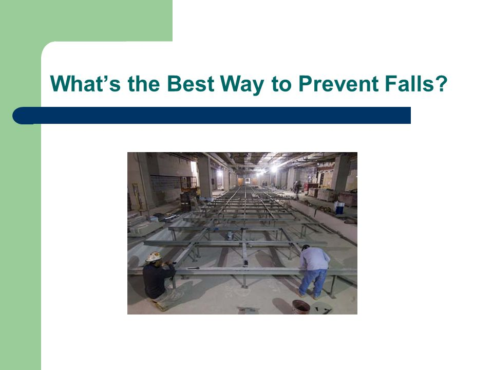 What's the Best Way to Prevent Falls