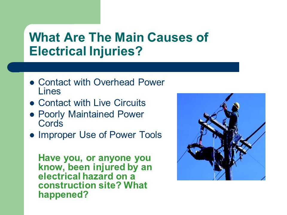 What Are The Main Causes of Electrical Injuries.