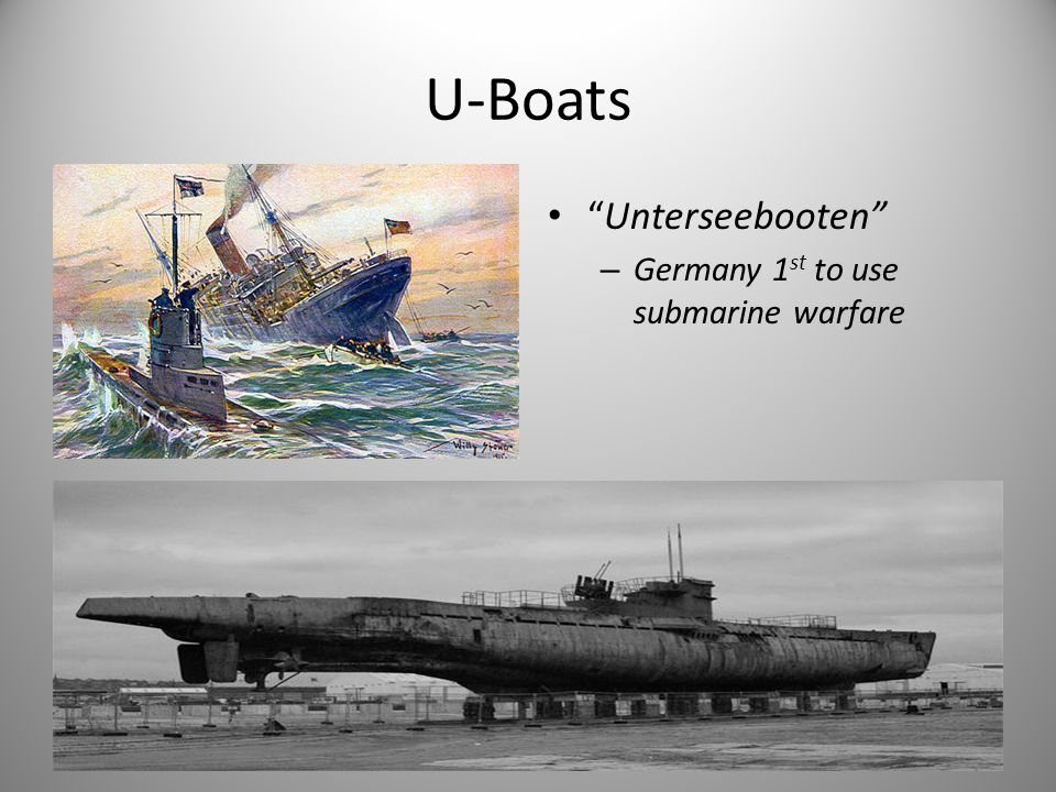 U-Boats Unterseebooten – Germany 1 st to use submarine warfare dsd