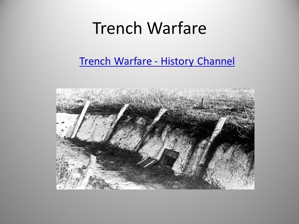 Trench Warfare Trench Warfare - History Channel