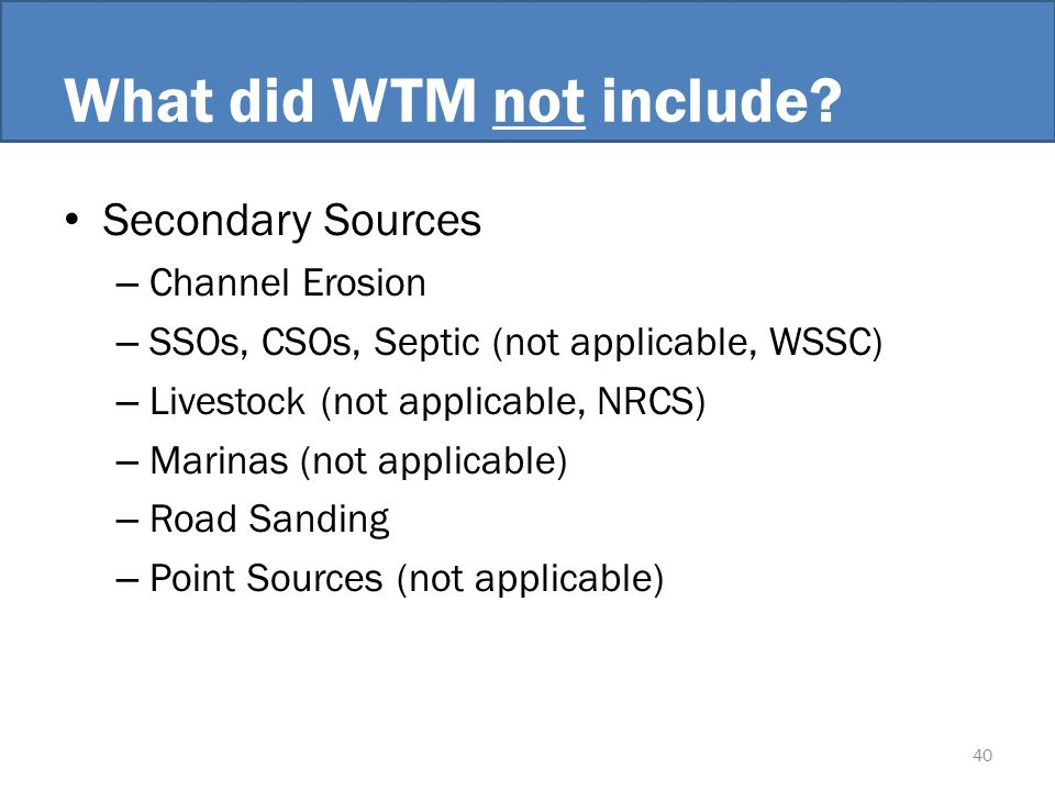 What did WTM not include.