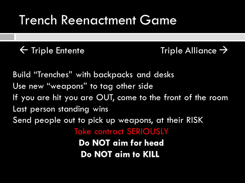 Trench Reenactment Game  Triple Entente Triple Alliance 
