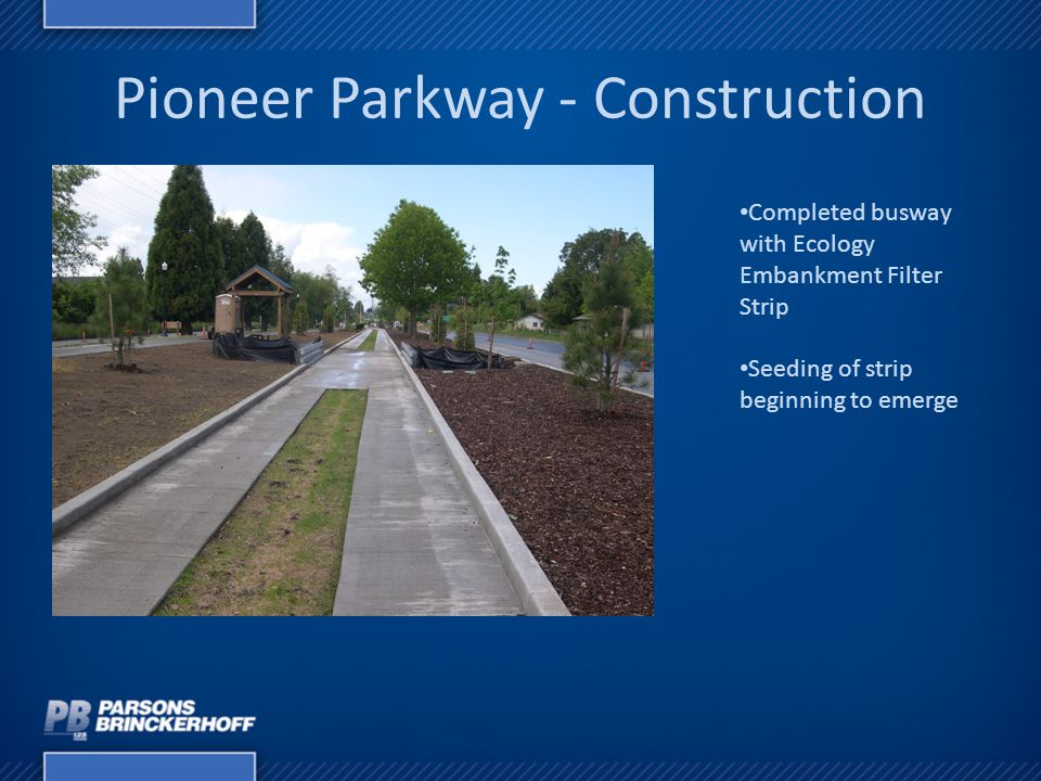 Pioneer Parkway - Construction Completed busway with Ecology Embankment Filter Strip Seeding of strip beginning to emerge