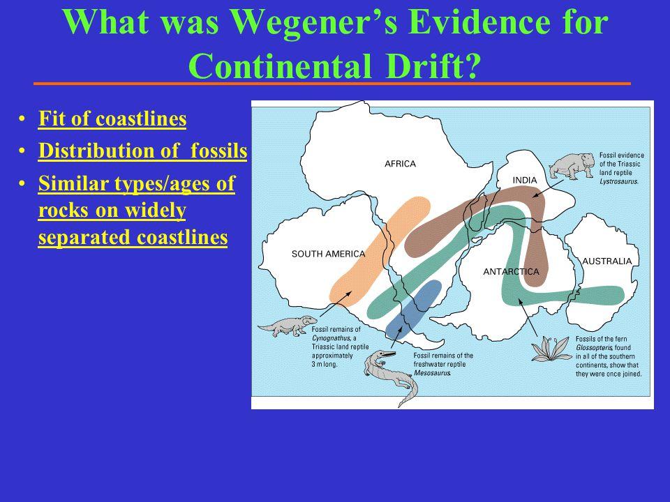 Wegener could not explain how continents move through solid rock of ocean floor Why was Wegener's Hypothesis of Continental Drift Rejected.