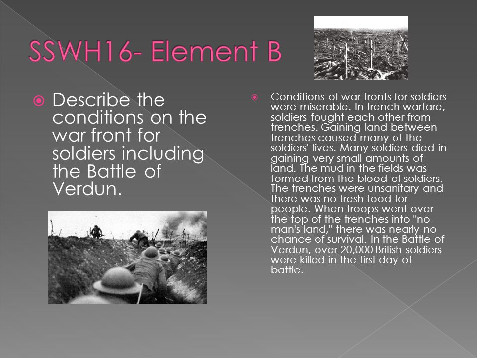  Describe the conditions on the war front for soldiers including the Battle of Verdun.