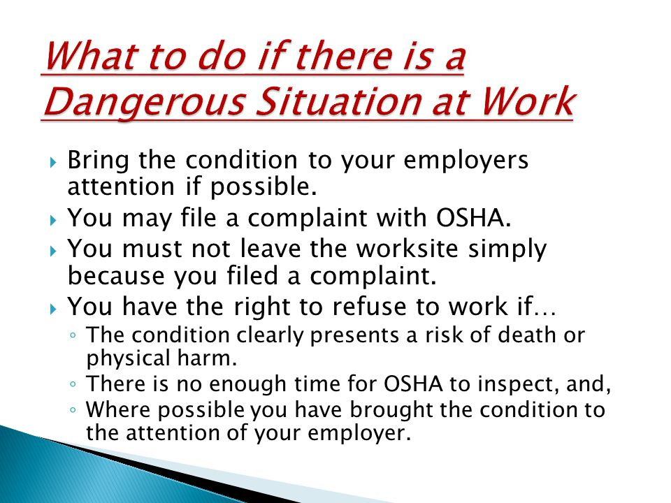  Bring the condition to your employers attention if possible.