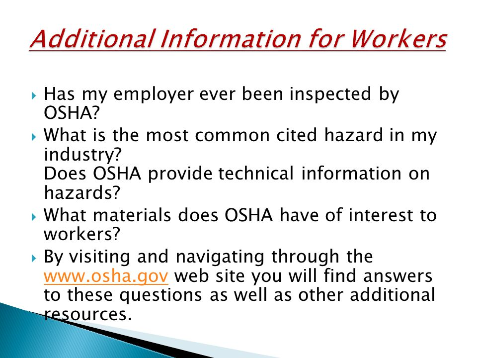  Has my employer ever been inspected by OSHA.