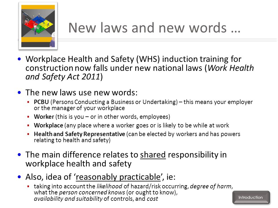 New laws and new words … Workplace Health and Safety (WHS) induction training for construction now falls under new national laws (Work Health and Safe