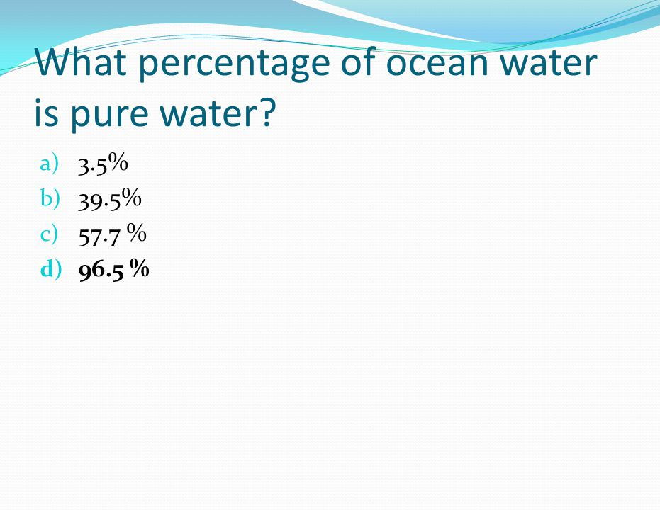 The majority of the dissolved minerals carried into the ocean by earth's rivers are a) Salts b) Ores c) Silicates d) Carbonates