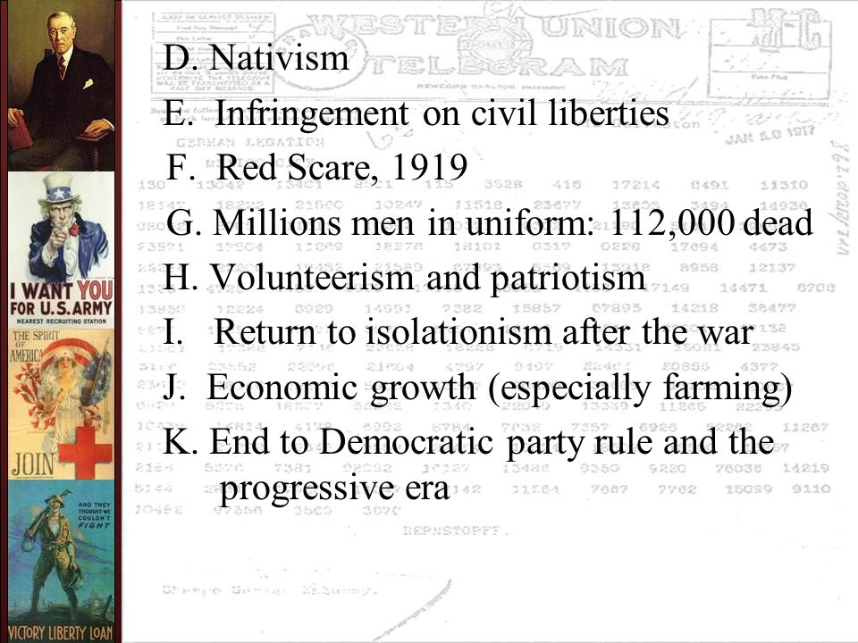 D. Nativism E. Infringement on civil liberties F.