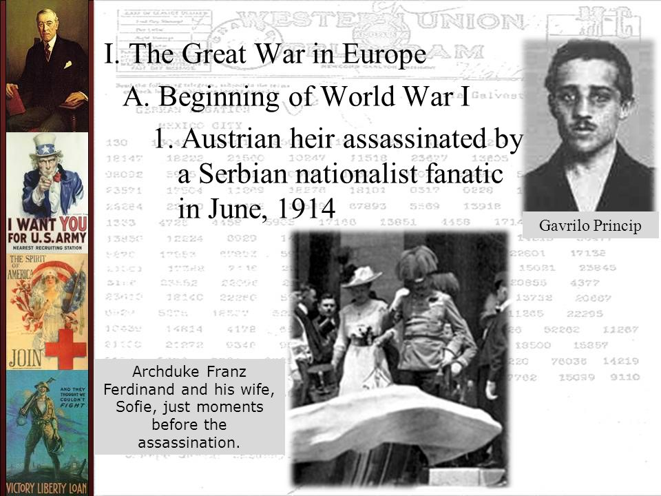 I. The Great War in Europe A. Beginning of World War I 1.