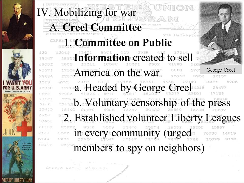 IV. Mobilizing for war A. Creel Committee 1.