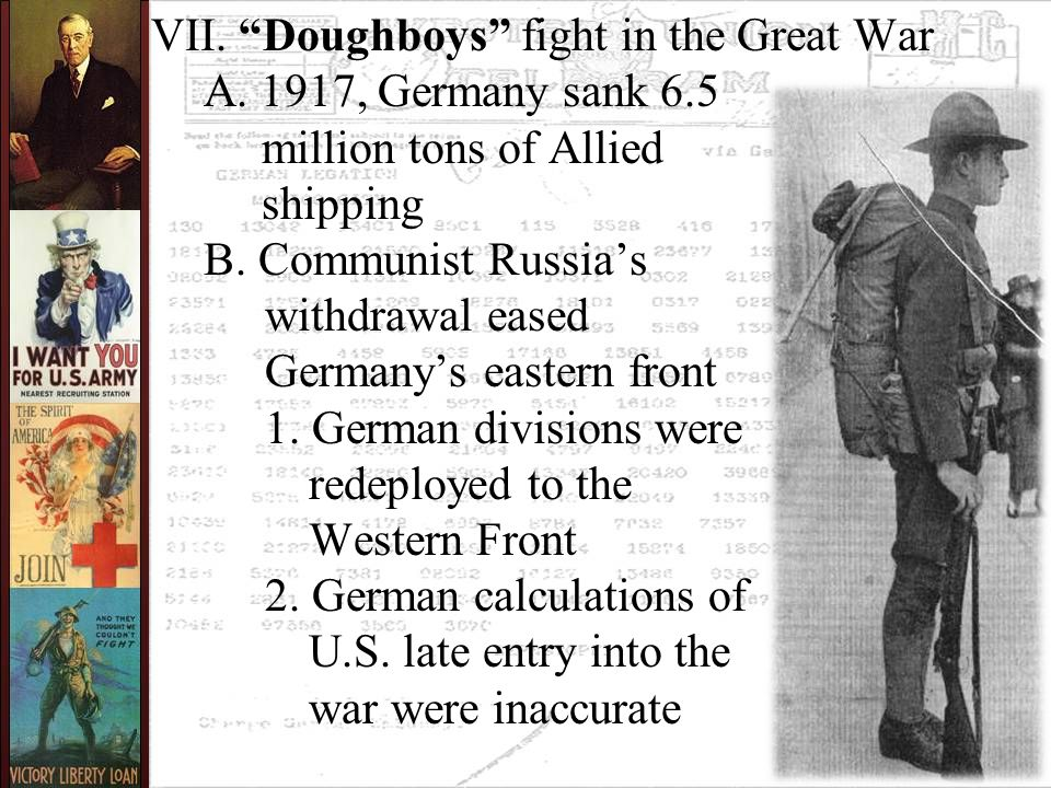 VII. Doughboys fight in the Great War A.