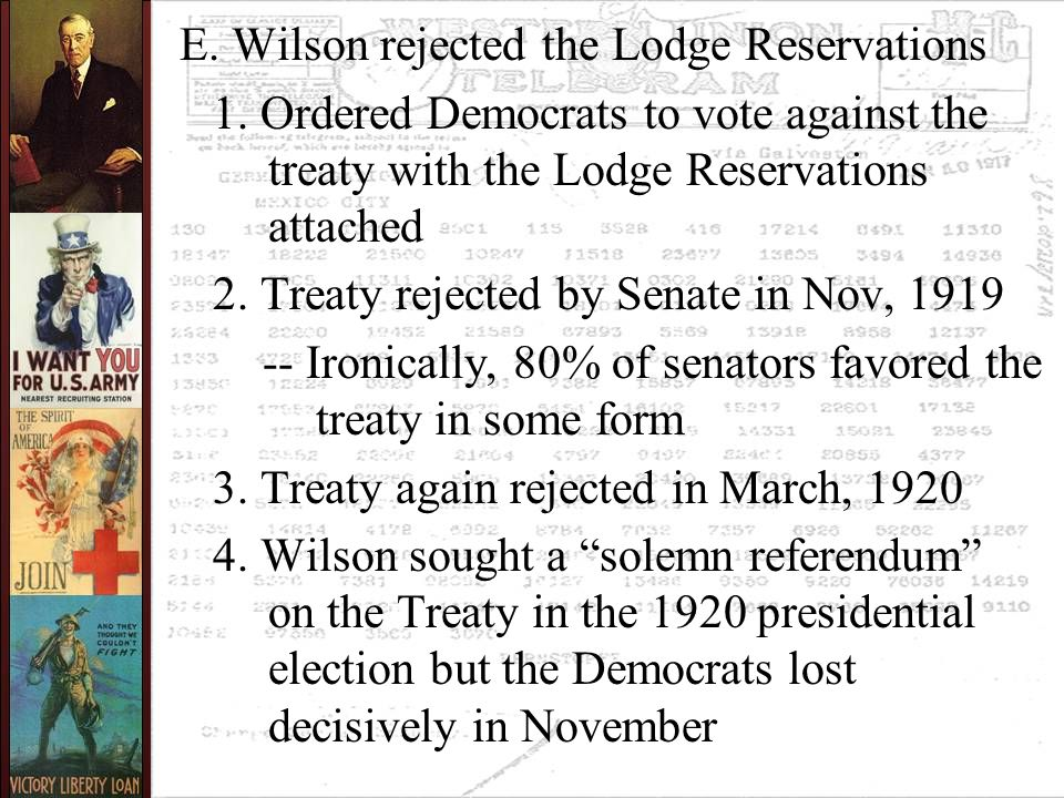 E. Wilson rejected the Lodge Reservations 1.