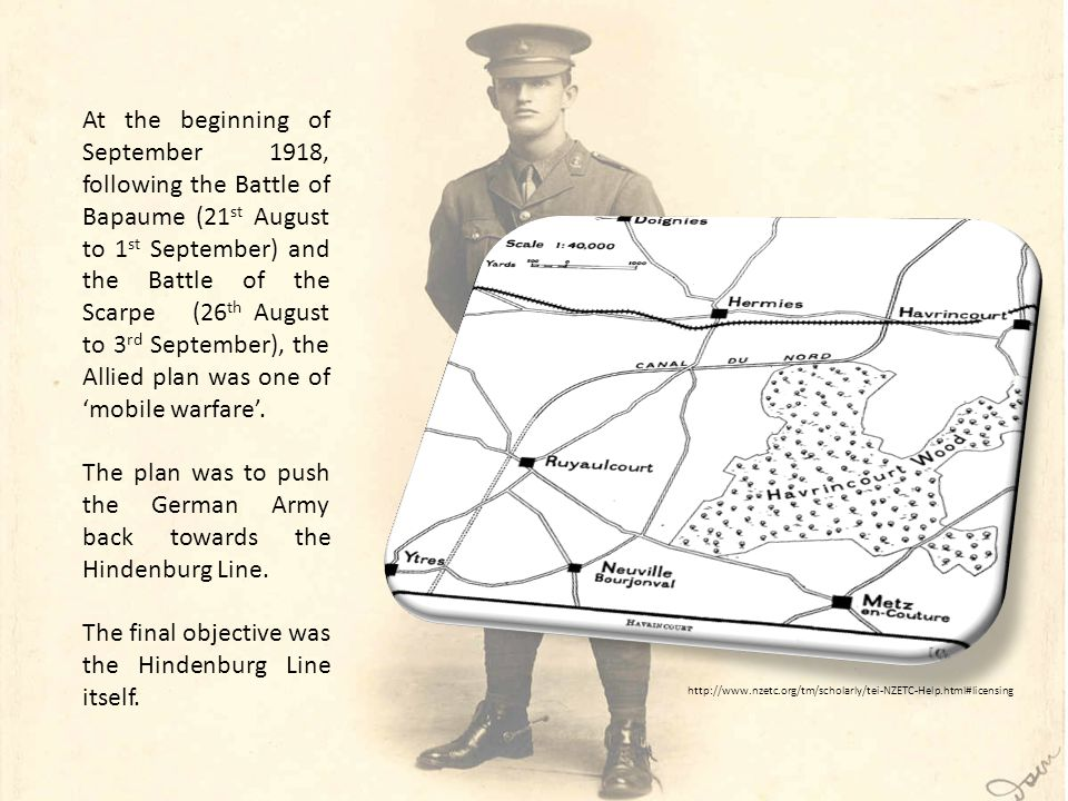 At the beginning of September 1918, following the Battle of Bapaume (21 st August to 1 st September) and the Battle of the Scarpe (26 th August to 3 rd September), the Allied plan was one of 'mobile warfare'.