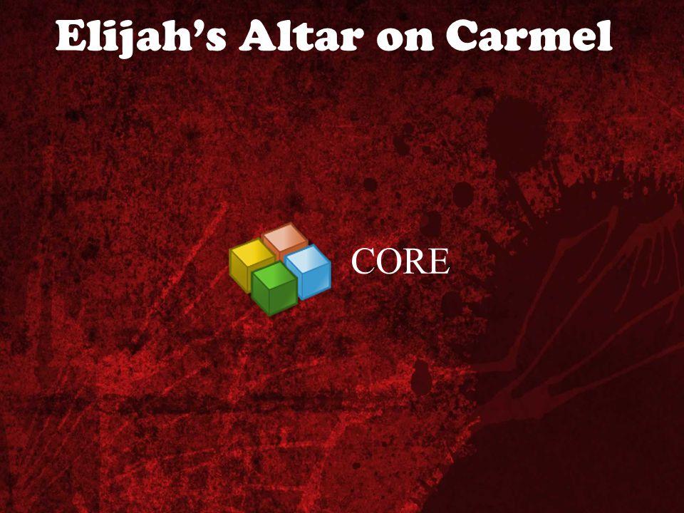 Elijah's Altar on Carmel CORE