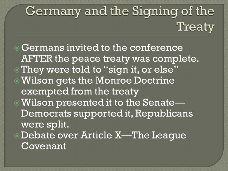  Germans invited to the conference AFTER the peace treaty was complete.