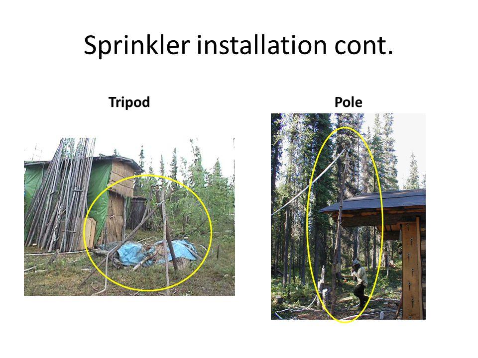 Sprinkler installation cont. TripodPole