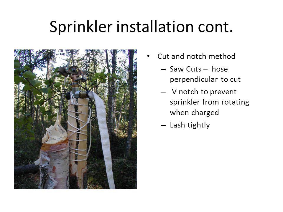 Sprinkler installation cont.