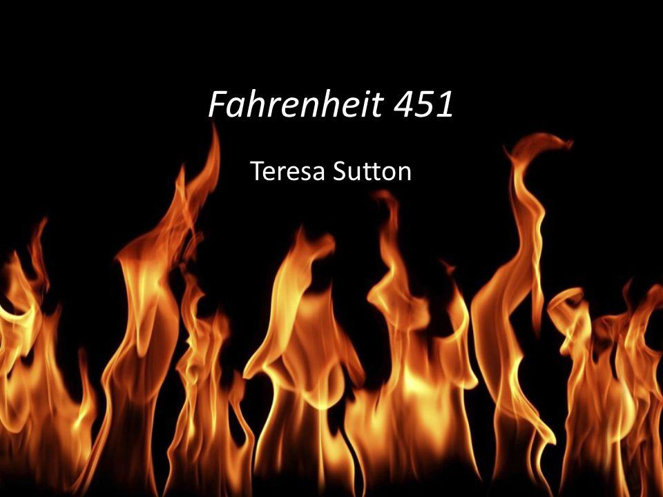 Fahrenheit 451 Teresa Sutton