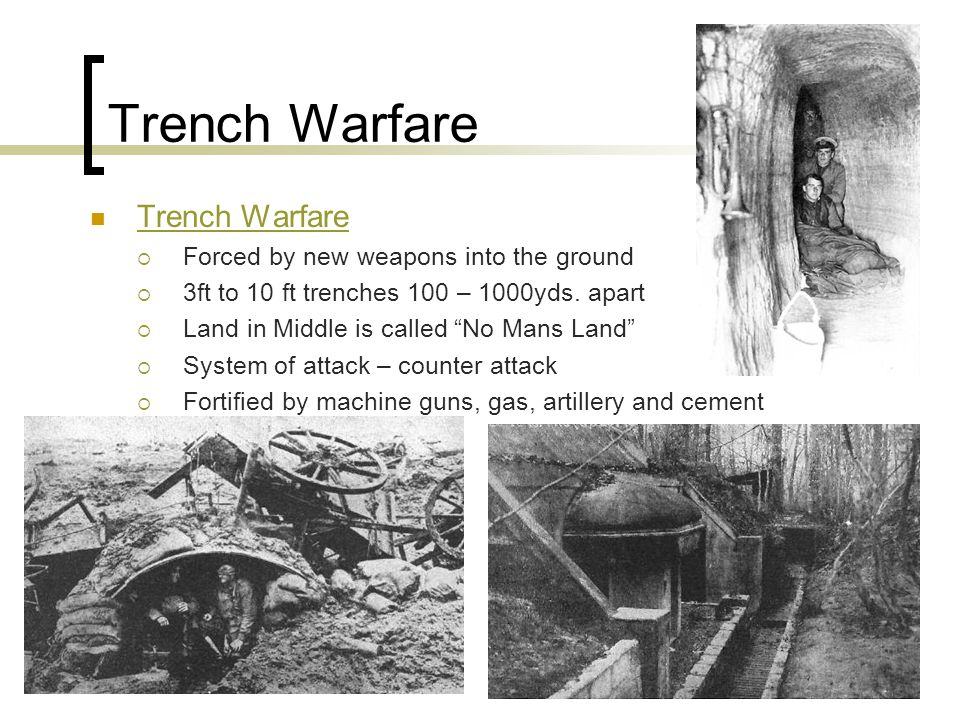 Western Front Trench Warfare on French-German Boarder  500 miles of Trench from North Sea to the Alps  1 – 10 miles across  Battles Verdun, Marne, Somme Valley German Hindenburg Line