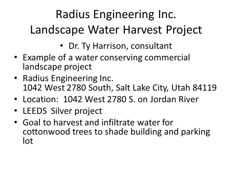 Radius Engineering Inc. Landscape Water Harvest Project Dr.